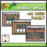 -Am Word Family Interactive Digital Google™ Resource