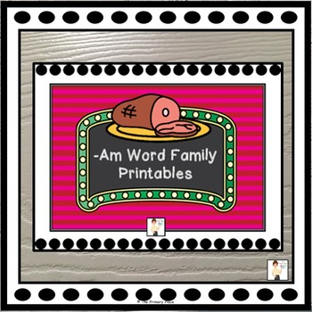 -Am Word Family Printable Worksheets