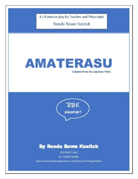 """""""Amaterasu"""" a 10-minute play about the Japanese Sun Goddes"""