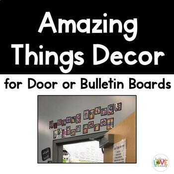 """Amazing Things"" Bulletin and Door Decor"