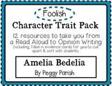 """Amelia Bedelia"" Character Trait Pack: Foolish"