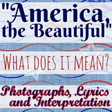 """America, the Beautiful"" - WHAT DOES IT MEAN? Pictures, Lyrics, Interpretation"