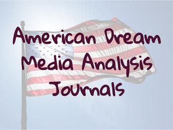"""American Dream"" Media Analysis Journals"