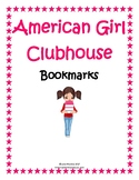 """""""American Girl Clubhouse"""" Printable Bookmarks"""