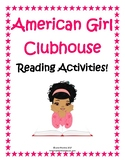 """""""American Girl Clubhouse"""" Reading Activity Unit"""