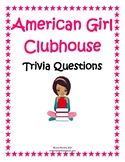 """""""American Girl Clubhouse"""" Trivia Unit"""