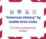 """American History"" by Judith Ortiz Cofer: Close Reading Lesson (editable)"