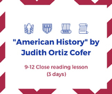 """American History"" by Judith Ortiz Cofer: Close Reading Le"