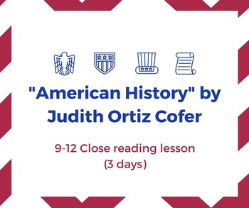 """""""American History"""" by Judith Ortiz Cofer: Close Reading Le"""