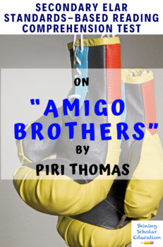 """Amigo Brothers"" by Piri Thomas Multiple-Choice Reading Comprehension Test"