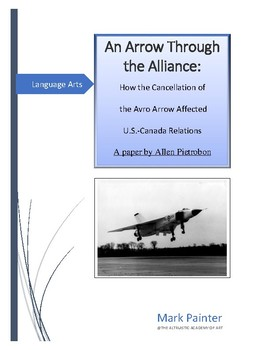 """""""An Arrow Through the Alliance"""" Cancellation Effects on U.S. - Canada Relations"""