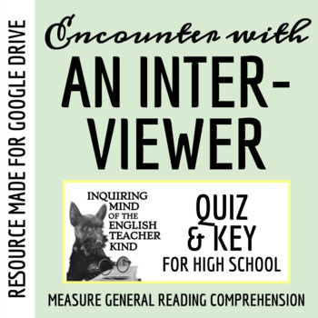"""An Encounter with an Interviewer"" by Mark Twain - Quiz & Key"