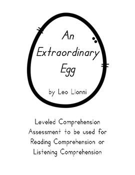 """An Extraordinary Egg"" Comprehension Assessment"