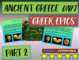 . Ancient Greece Unit (PART 2: EPICS): Highly visual, interactive 60-slide PPT
