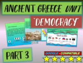 . Ancient Greece Unit (PART 3: DEMOCRACY) Highly visual, interactive 60slide PPT