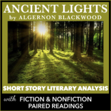"""Short Story """"Ancient Lights"""" Text Dependent Analysis with Graphic Organizers"""
