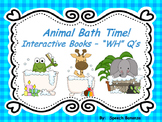 """""""Animal Bath Time""""  Interactive Books- """"WHO"""" """"WHAT"""" """"WHERE"""