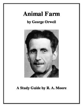"""Animal Farm"" by George Orwell: A Study Guide"
