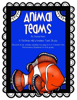 """Animal Teams"" A McGraw Hill Wonders Book Study"