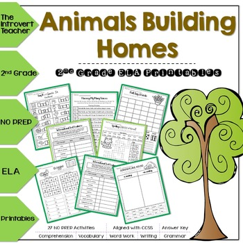 Animals Building Homes NO PREP ELA Printables for 2nd Grade