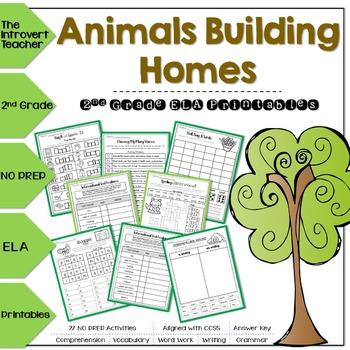 Animals Building Homes NO PREP ELA Printables for 2nd Grade