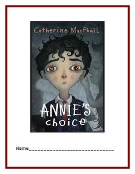 """""""Annie's Choice"""" Novel study"""