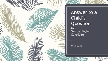 'Answer to a Child's Question'