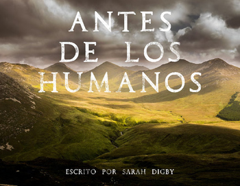 """Antes de los Humanos"" – Original Spanish Book (1st-2nd Grade)"