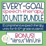 Every Goal Speech Therapy - 10 Unit Growing Bundle (Pre-Order 2019/20 SY)