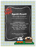 """""""April Fool! Watch Out at School""""  - Comprehension Vocabulary Grammar"""