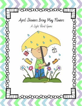 April Showers Bring May Flowers - A Sight Word Game {April Freebie}