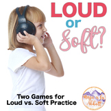 Music Games: Two Games for Practicing Loud vs. Soft