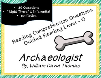 """""""Archaeologist""""; Guided Reading Level O; 30 reading comp questions; printables"""
