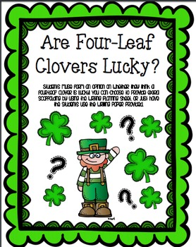 """""""Are Four Leaf Clovers Lucky?"""" Writing with Scaffolding"""
