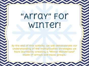 """Array"" for Winter! - Multiplication Project"