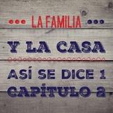 ¡Así se dice! Capítulo 2 La familia y la casa Vocabulary P