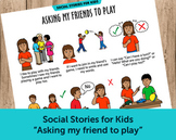 """Asking My Friends to Play"" Social Story"