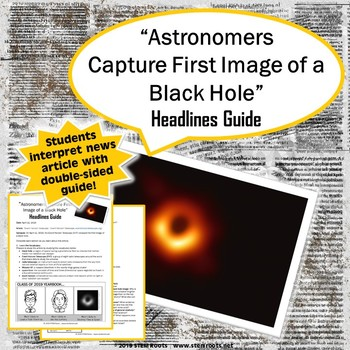 """Astronomers Capture First Image of a Black Hole!"" Headlines Guide"