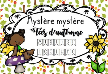 [Atelier lecture]  Mystère Mystère - Fées d'automne