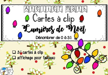 [Atelier math] Cartes à clip - Lumières de Noël