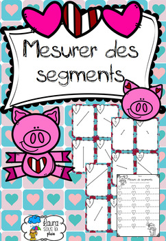 [Atelier math] Mesurer des segments Saint Valentin