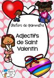 [Ateliers grammaire] Adjectifs de la Saint Valentin