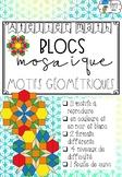[Ateliers math] Blocs mosaïques - Motifs géométriques