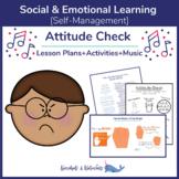 """""""Attitude Check"""" SEL Lesson Bundle"""