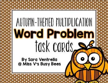 {Autumn Themed} Multiplication Word Problem Task Cards