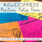 #Awesomeness Positive Notes Home