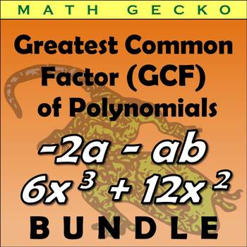 #B275 - Greatest Common Factor (GCF) of Polynomials Bundle