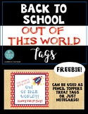 "*BACK TO SCHOOL FREEBIE* ""Out Of This World"" First Day Tag"