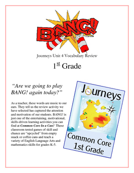 """BANG!"" 1st Grade Houghton Mifflin Journeys Unit 4 Vocabulary Game Packet"