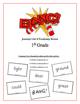"""BANG!"" 1st Grade Houghton Mifflin Journeys Unit 5 Vocabulary Game Packet"